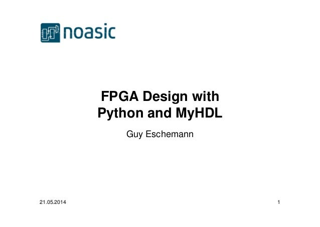 FPGA Design with Python and MyHDL