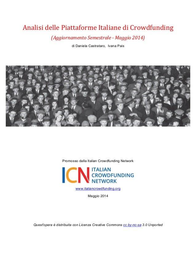 Analisi delle Piattaforme Italiane di Crowdfunding - Aggiornamento Semestrale (di D. Castrataro, I. Pais) - Maggio 2014