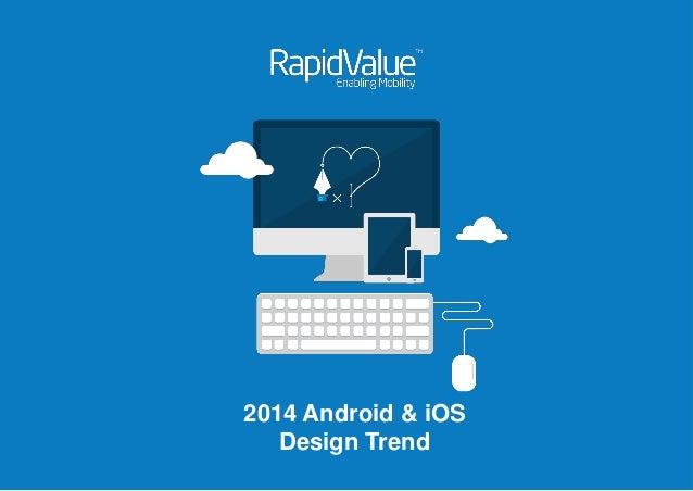 2014 Android & iOS Design Trend