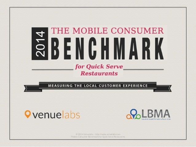 2014 Annual Quick Serve Restaurant Benchmark Venuelabs LBMA