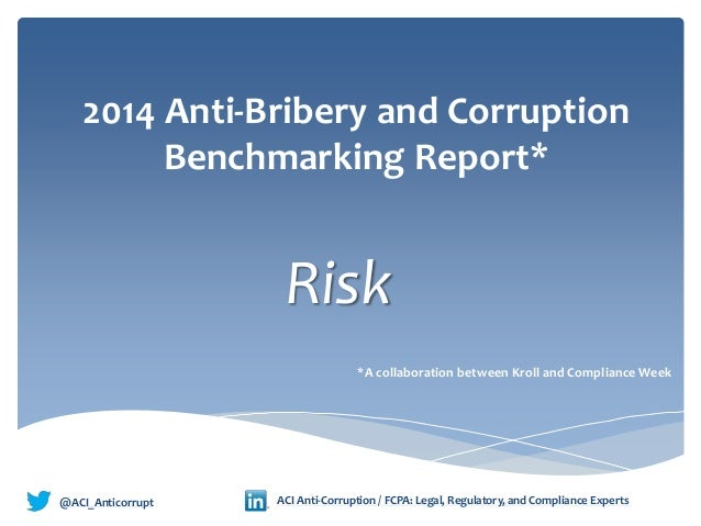 2014 anti bribery and corruption benchmarking: Risks_