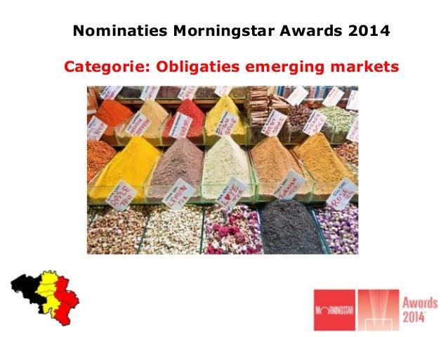 Nominaties Morningstar Awards 2014  Categorie: Obligaties emerging markets
