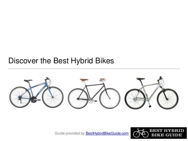 Discover the Best Hybrid Bikes Guide provided by BestHybirdBikeGuide.com