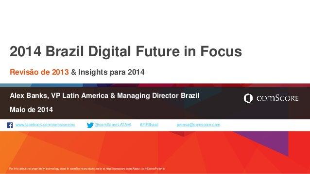 Brazil Digital Future comScore 2014