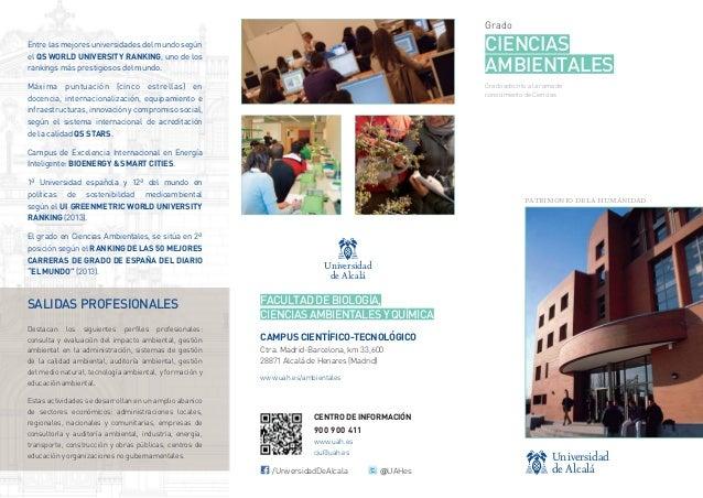 Grado  CIENCIAS AMBIENTALES  Entre las mejores universidades del mundo según el QS WORLD UNIVERSITY RANKING, uno de los ra...