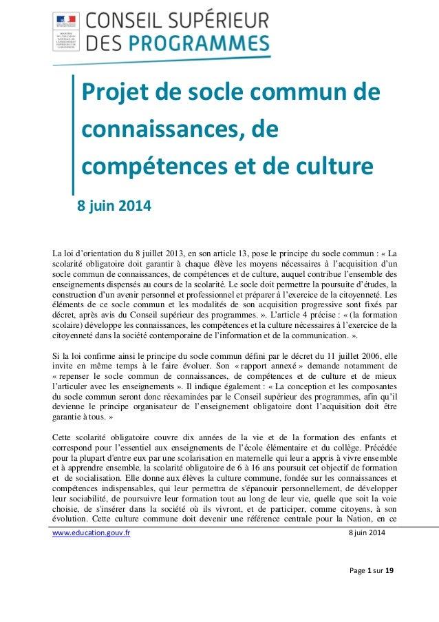 www.education.gouv.fr 8 juin 2014  Page 1 sur 19  Projet de socle commun de connaissances, de compétences et de culture  8...
