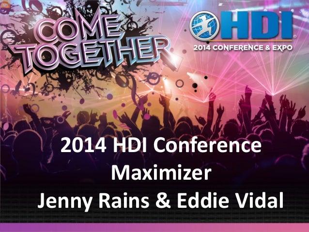 2014 HDI Conference Maximizer