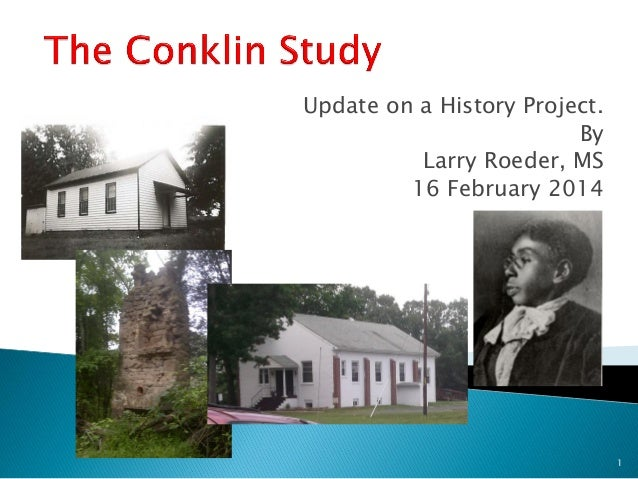 Update on a History Project. By Larry Roeder, MS 16 February 2014  1
