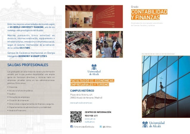 Grado  CONTABILIDAD Y FINANZAS Grado adscrito a la rama de conocimiento de Ciencias Sociales y Jurídicas  Entre las mejore...
