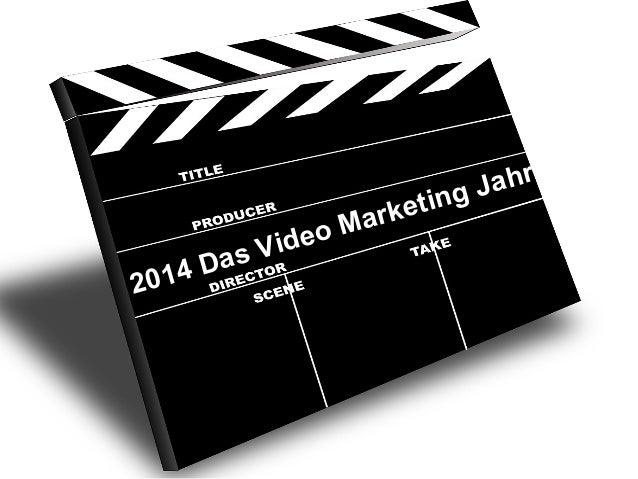 2014 Das Video Marketing Jahr