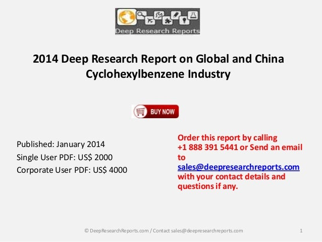 2014 Deep Research Report on Global and China Cyclohexylbenzene Industry  Published: January 2014 Single User PDF: US$ 200...