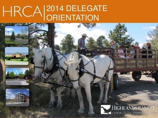 2014 DELEGATE ORIENTATION