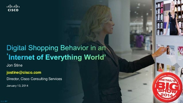Digital Shopping Behavior in an Internet of Everything World Overview