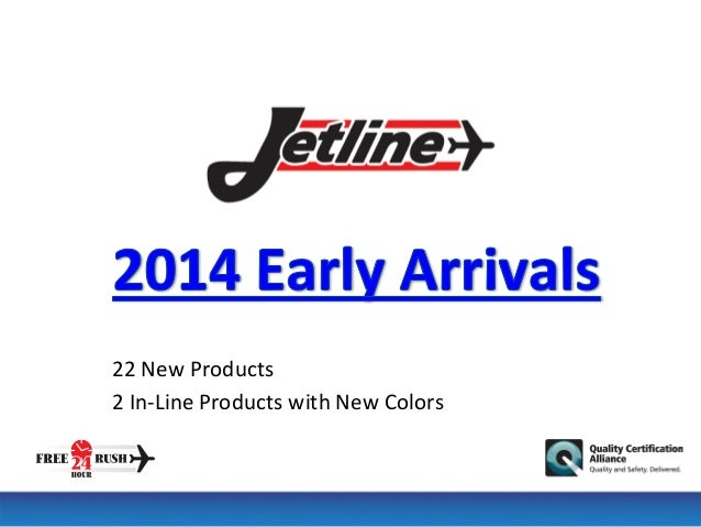22  New  Products   2  In-‐Line  Products  with  New  Colors