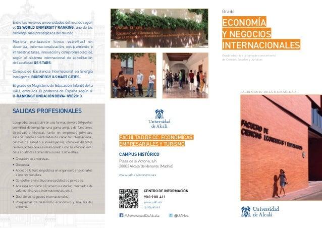 Grado  ECONOMÍA Y NEGOCIOS INTERNACIONALES  Entre las mejores universidades del mundo según el QS WORLD UNIVERSITY RANKING...