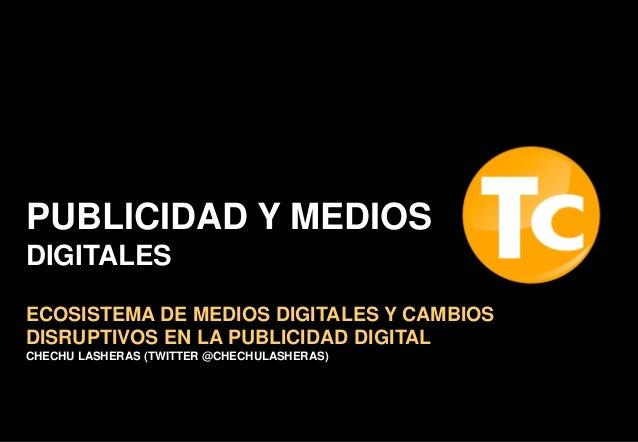 2014 Ecosistema Medios Digitales #TCdesayunos v1