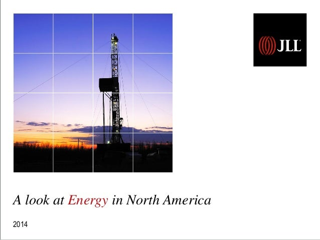 A look at Energy in North America 2014