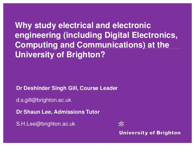 Why study electrical and electronic engineering (including Digital Electronics, Computing and Communications) at the Unive...