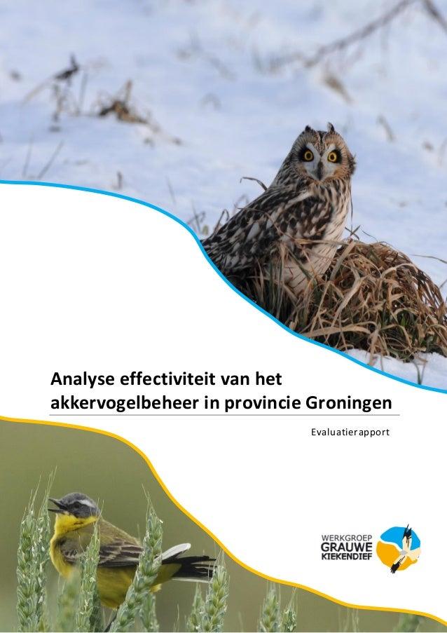 Analyse effectiviteit van het akkervogelbeheer in provincie Groningen Evaluatierapport