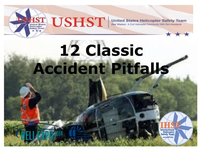 IHST - 12 Classic Helicopter Accident Pitfalls