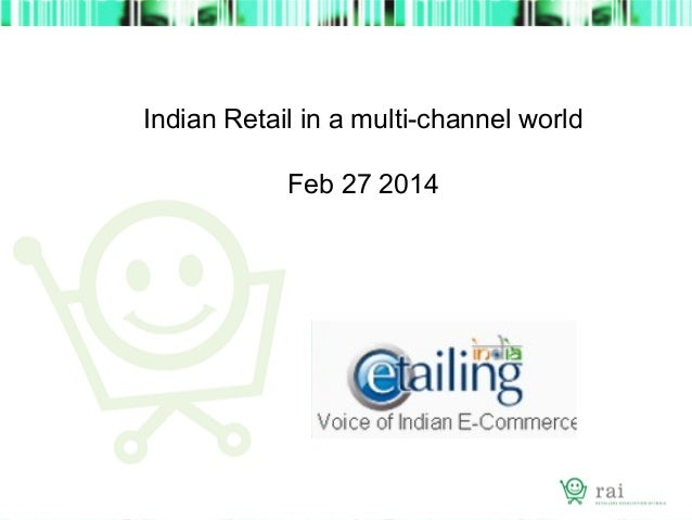 Kumar Rajgopalan : Indian Retail in a multi-channel world
