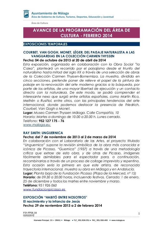 AVANCE DE LA PROGRAMACIÓN DEL ÁREA DE CULTURA - FEBRERO 2014 EXPOSICIONES TEMPORALES COURBET, VAN GOGH, MONET, LÉGER. DEL ...
