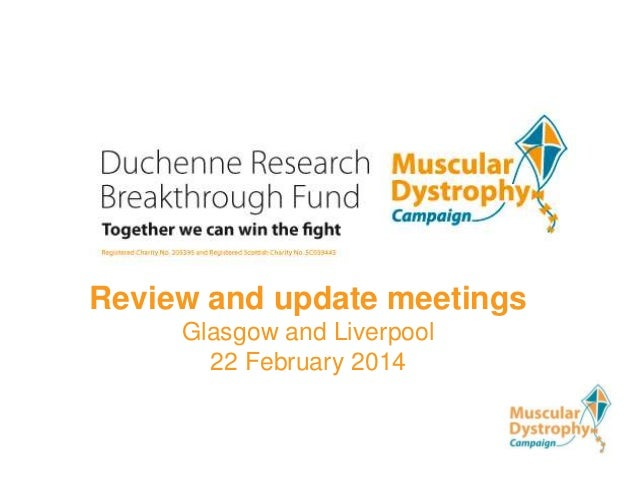 Review and update meetings Glasgow and Liverpool 22 February 2014