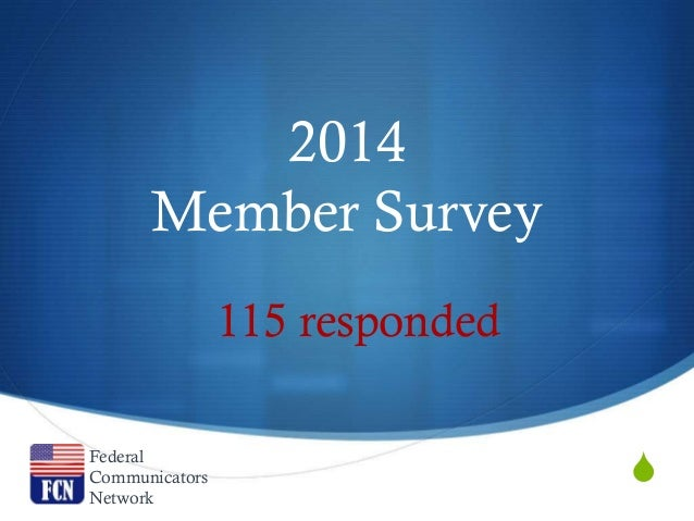2014 Federal Communicators Network Member Survey Results