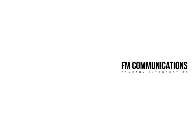 2014 FM COMMUNICATIONS COMPANY INTRODUCTION 회사소개서