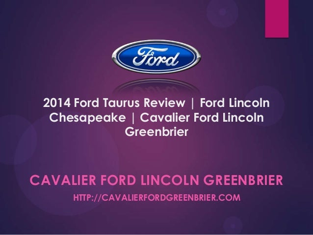 2014 Ford Taurus Review | Ford Lincoln Chesapeake | Cavalier Ford Lincoln Greenbrier  CAVALIER FORD LINCOLN GREENBRIER HTT...