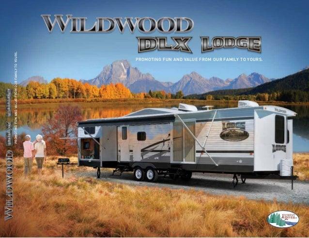 2014 Forest River Wildwood DLX - Lodge Destination Trailers