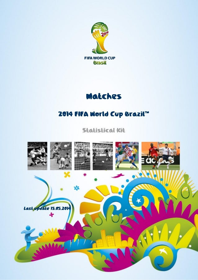 Brasil 2014 estadísticas de juegos Media Kit