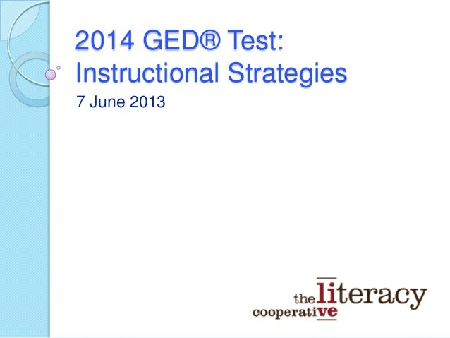 2014 GED Test Instructional Strategies