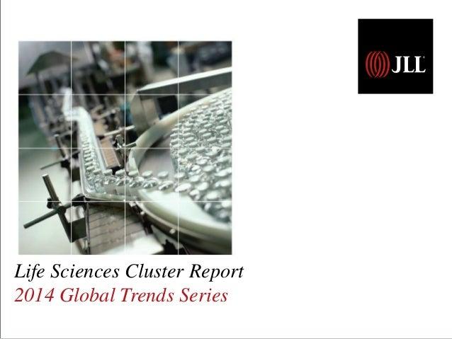 Life Sciences Cluster Report 2014 Global Trends Series