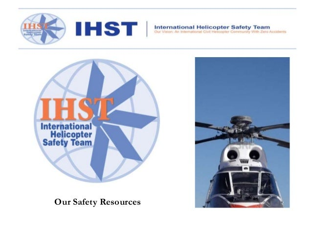 IHST Safety Resources for Helicopter Pilots and Operators