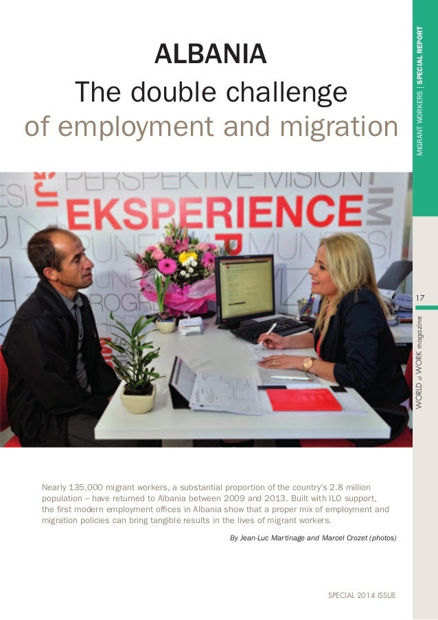 Migrantworkers|SPECIALREPORT 17 WORLDofWORKmagazine Special 2014 issue The double challenge of employment and migration Al...