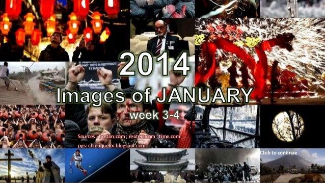 2014 Images of JANUARY week 3-4  by le-vinhbinh  Sources : boston.com ; reuters.com ; time.com ; … pps: chieuquetoi.blogsp...