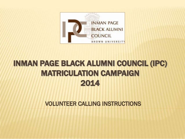 IPC Matriculation Campaign 2014 -  Volunteer Calling Instructions