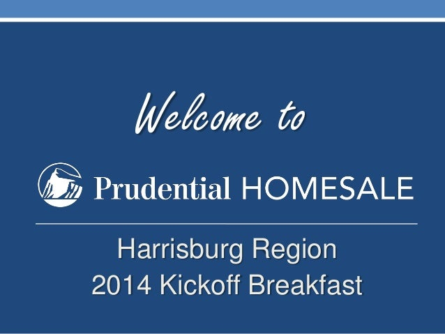 Welcome to Harrisburg Region 2014 Kickoff Breakfast