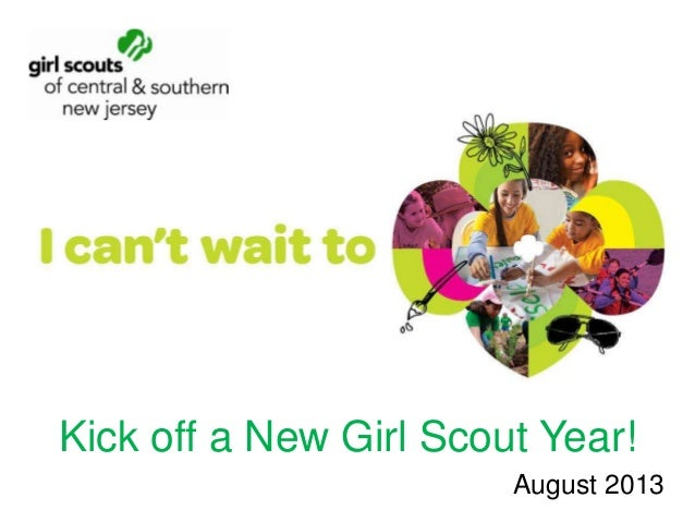 Kick off a New Girl Scout Year! August 2013