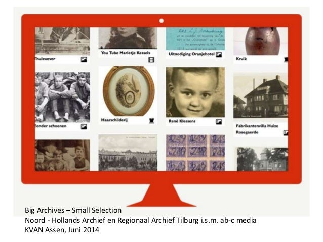 Big Archives – Small Selection