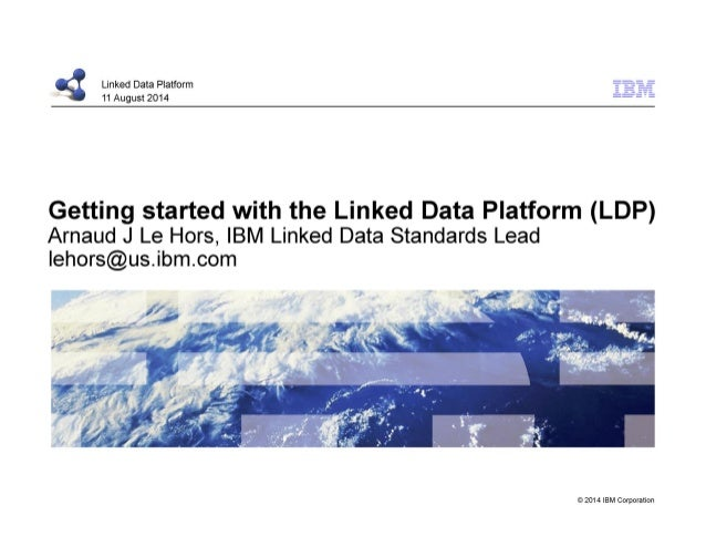Getting Started with the Linked Data Platform (LDP) - SLIDES