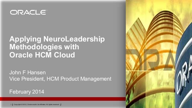 Applying NeuroLeadership Methodologies with Oracle HCM Cloud
