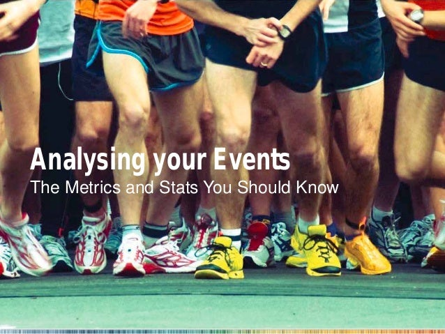 Analysing your Events The Metrics and Stats You Should Know