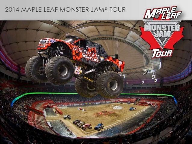 2014 MAPLE LEAF MONSTER JAM® TOUR 1
