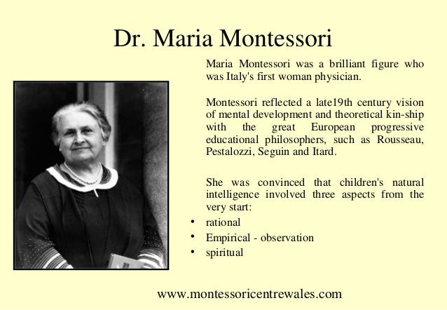 observations of dr montessori The life and works of dr maria montessori based upon montessori's scientific observations of these children's almost effortless ability to.