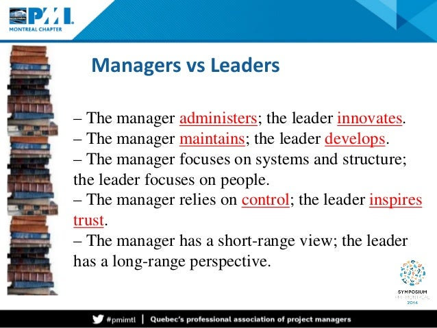 difference between leadership and management for project success Often, as much time is wasted avoiding a project, as actually accomplishing the  project a survey showed that the main difference between.