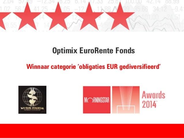 Winnaar Morningstar Awards 2014 - categorie: obligaties EUR gediversifieerd