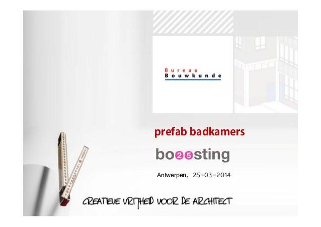 prefab badkamers Antwerpen, 25-03-2014