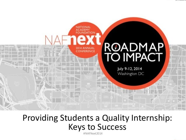 #NAFNext2014 Providing Students a Quality Internship: Keys to Success